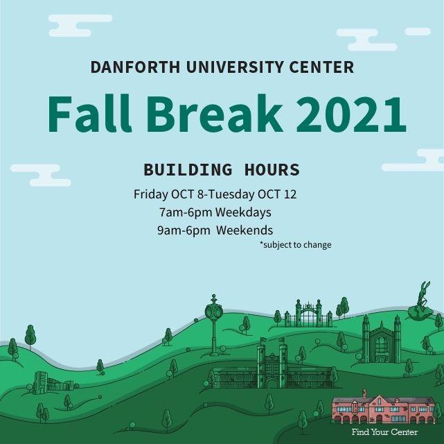 DUC Fall Break hours