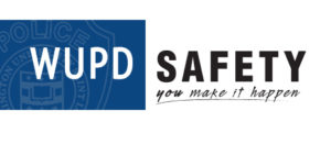 WUPD logo: safety, you make it happen