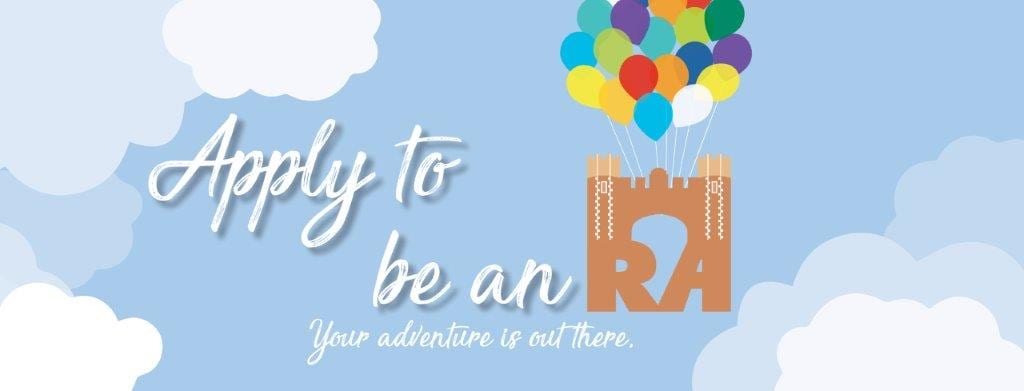 Apply to be an RA; Your adventure is out there.