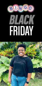 Black Friday Bingo with Brittany Bynum